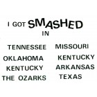 Virma decal 0342 - I Got Smashed In-Tennessee, Missouri...