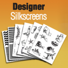 Designer Silkscreens
