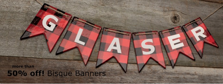 Bisque Banners Special